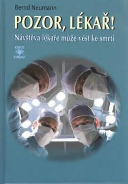 Pozor, lékař! - Návštěva lékaře může vést ke smrti