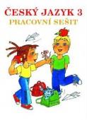 3. ročník - Český jazyk - Pracovní sešit
