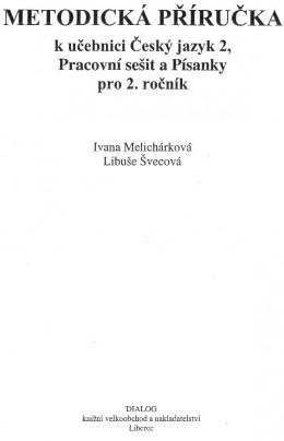 2. ročník - Český jazyk - Metodická příručka pro učitele