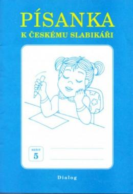 Písanka k Českému slabikáři sešit 1 - 5