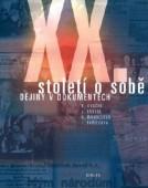 XX. Století o sobě - dokumenty české státnosti