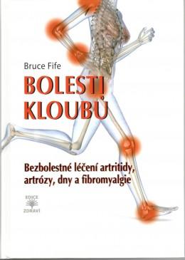 Bolesti kloubů - Bezbolestné léčení artritidy, artrózy, dny a a fibromyalgie