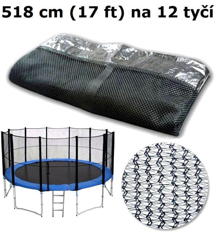 Ochranná síť na trampolínu 518 cm (17 ft) na 12 tyčí